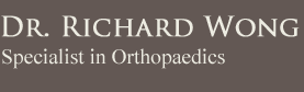 Dr. Richard Wong, Specialist in Orthopaedics